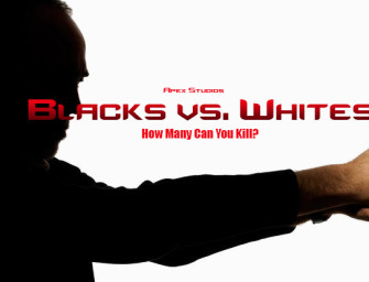 Blacks Vs. Whites: The Video Game