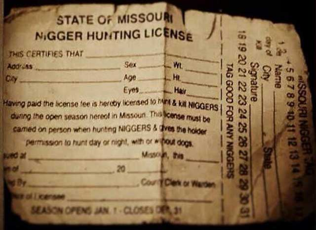 Nigger hunting license for Missouri fishing license