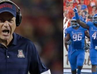 "Arizona Football Coach: ""We Will Rip Boise State's N*ts Off In Fiesta Bowl"""